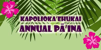 Kapolioka'ehukai Annual Pa'ina Fundraiser