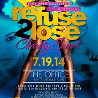 Refuse 2 Lose Charity Event