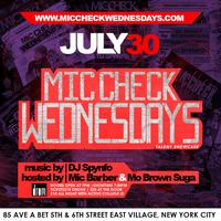 Mic Check Wednesdays feat. ( Rich Nitty) July 30th