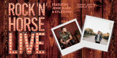 Rock 'N' Horse Live Ft Jesse Slack and Kyle Dunn