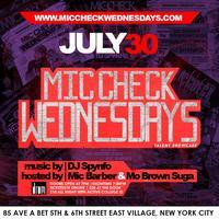 Mic Check Wednesdays Feat. (Sanura) July 30th