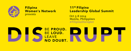 DISRUPT: 11th Filipina Leadership Summit & Global...