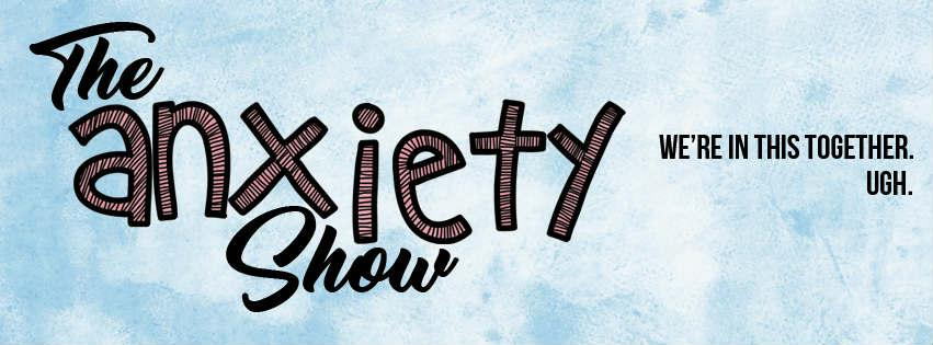 The Anxiety Show, Ep 20 - F*$% Suicide Notes!