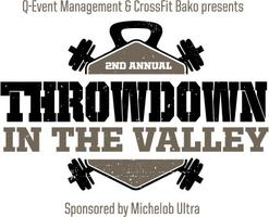 "2nd Annual ""THROWDOWN in the VALLEY"" (Central..."