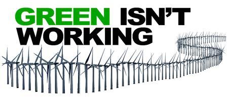 GREEN ISN'T WORKING