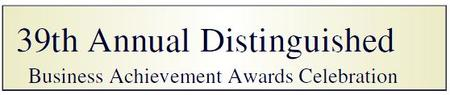 39th Annual Distinguished Business Achievement Awards...