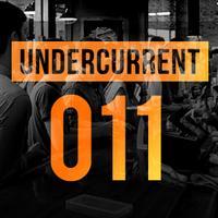 Undercurrent 011