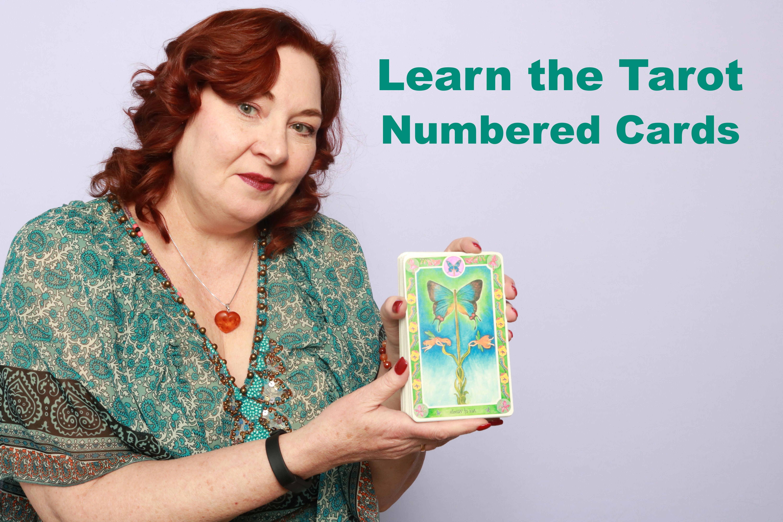 Learn the Tarot- Tarot Numbered Cards