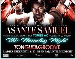 ASANTE SAMUEL & FRIENDS TAKEOVER TONGUE & GROOVE...