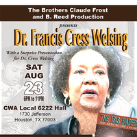 An Evening with Francis Cress Welsing