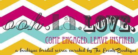 OOH.LA.LOVE  Part Deux Wedding Soiree
