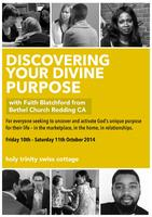 """""""Discovering Your Divine Purpose"""" with Faith..."""