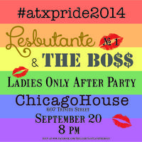 #atxpride Lesbutante and the Boss Ladies Only Pride...