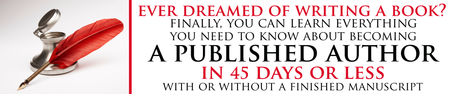 How to Become a Published Author in 45 Days or Less