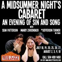 A Midsummer Night's Cabaret -August 3 -Sunday at 6:00pm