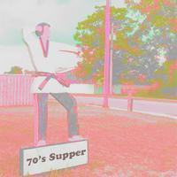70's Supper