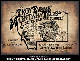 Troy Evans' Montana Tales & Other Bad Ass Business