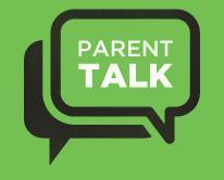 "Parent Talk: ""Starting the Conversation"""