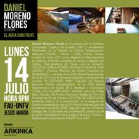 """CONFERENCIA INTERNACIONAL """"DANIEL MORENO FLORES, EL..."""