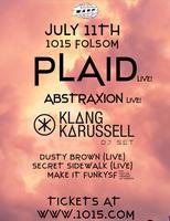 PLAID live + KLANGKARUSSELL dj set + ABSTRAXION live