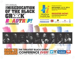 5th Annual Miseducation of the Black Greek ROADTRIP!...