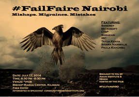 #FailFaire Nairobi - Mishaps. Mistakes. Migraines