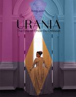 URANIA -  The Life of Emilie du Chatelet - SOLD OUT