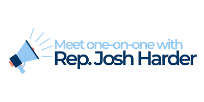 One on One Meetings with Rep. Harder
