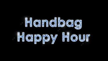 Girls Night Out - Handbag Happy Hour