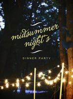 A Midsummer's Night Shabbat Dinner Party @ MJE WEST