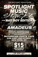 Spotlight Music Showcase Bad Boy Edition