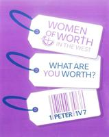 Women of Worth in the West Conference 2014