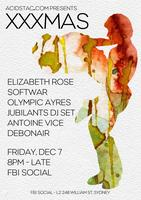 acid stag presents: XXXMAS ft. Elizabeth Rose & Softwar