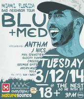 "Blu & Stones Throw's MED ""Bad Neighbor Tour"" - MIAMI"