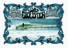 Grain Surfboards presents Surf Re-Evolution