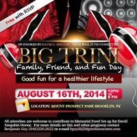 "Big Trini "" Family, Friends and Fun"" Day  - August..."