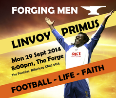 Linvoy Primus at Forging Men, Billericay