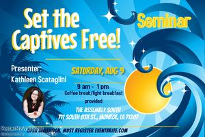 Set the Captives Free - Seminar (Monroe, LA)