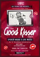 "She Speaks! Inc Presents: The Brown Sugar Vibe's ""Good..."