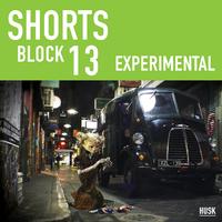 Shorts Block 13: Experimental