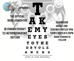 """Take My Eyes To The Dry Cleaners"" Chapbook Launch..."