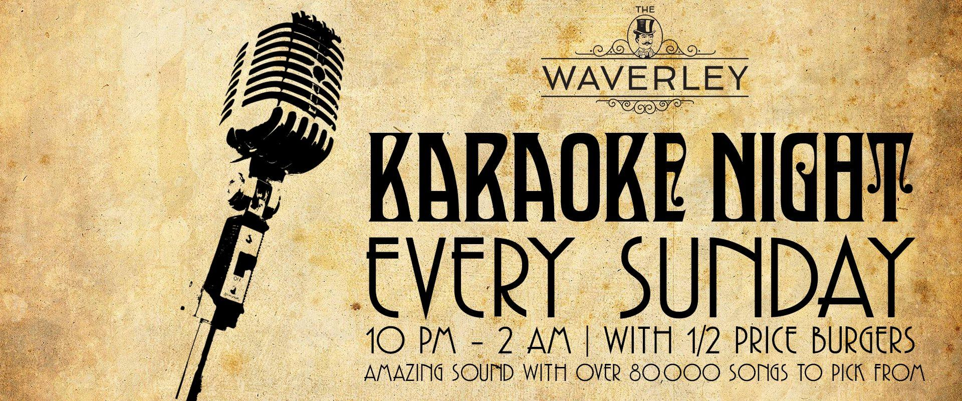 Karaoke Sundays @ The Waverley.