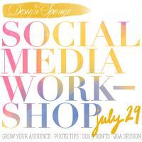 Design*Sponge Social Media Workshop (July 29th, 2014)