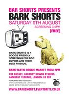 Bar Shorts present Bark Shorts Screening & Market