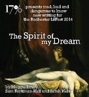 A Night at the Theatre: The Spirit of My Dream