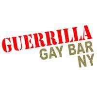 Guerrilla Gay Bar NY - Fri 10/19