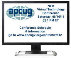 APCUG's 2014 Summer Virtual Technology Conference