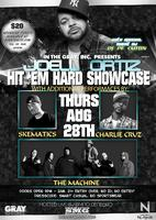 Hit'Em Hard Showcase Featuring Joell Ortiz