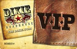 Dixie Roadhouse VIP Cards