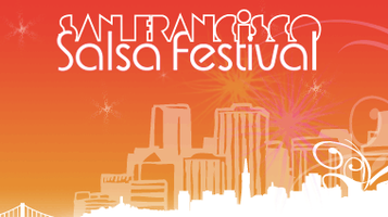 5th Annual San Francisco Salsa Festival Competition...